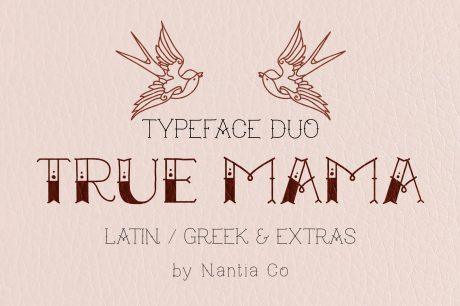 True Mama Typeface Duo
